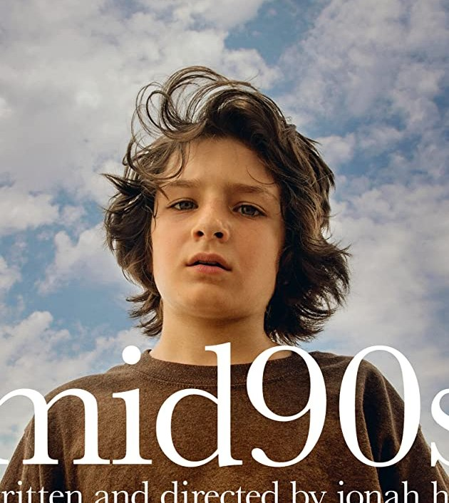 Mid90s (2018): วัยเก๋า ก๋วน 90