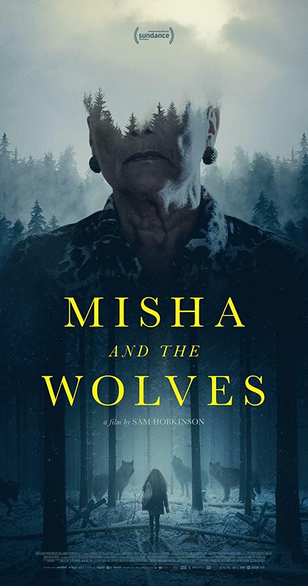 Misha and the Wolves (2021): มิชาและหมาป่า