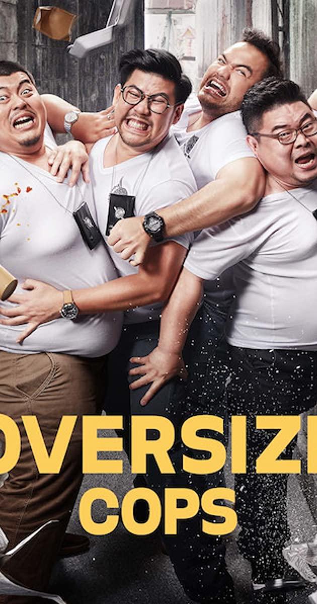 Oversize Cops (2017): โอเวอร์ไซส์..ทลายพุง