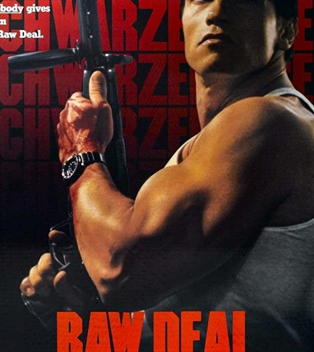 Raw Deal (1986): เหล็กดิบ