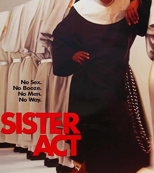 Sister Act (1992) :น.ส.ชี เฉาก๊วย