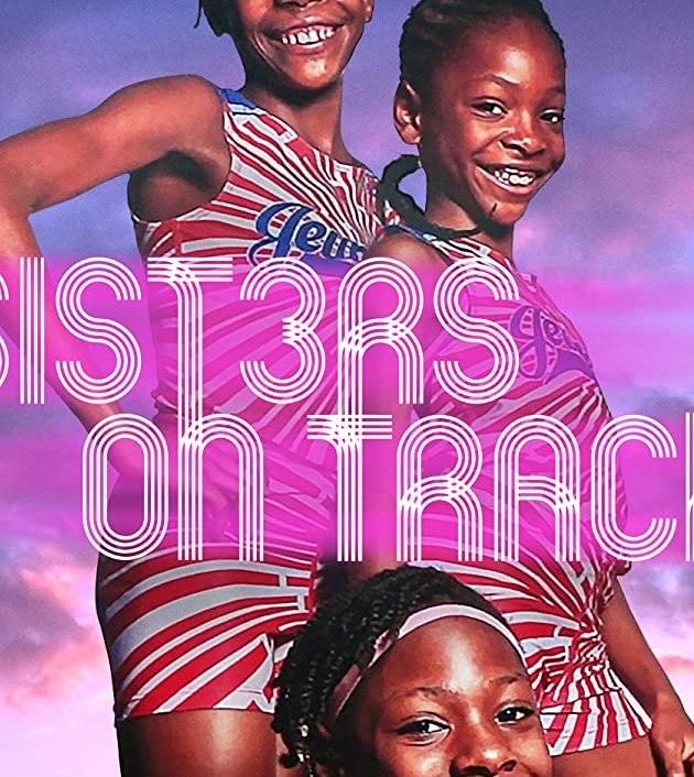 Sisters on Track (2021): จากลู่สู่ฝัน