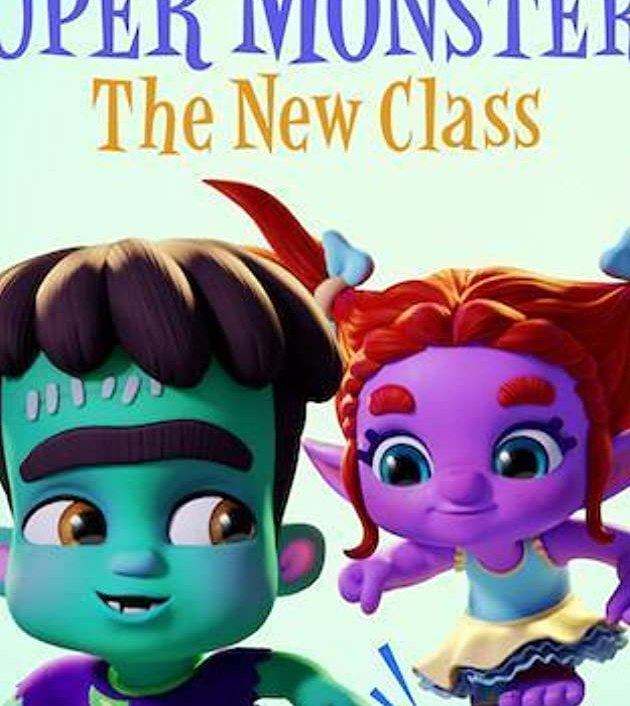 Super Monsters: The New Class (2020): อสูรน้อยวัยป่วน: ขึ้นชั้นใหม่