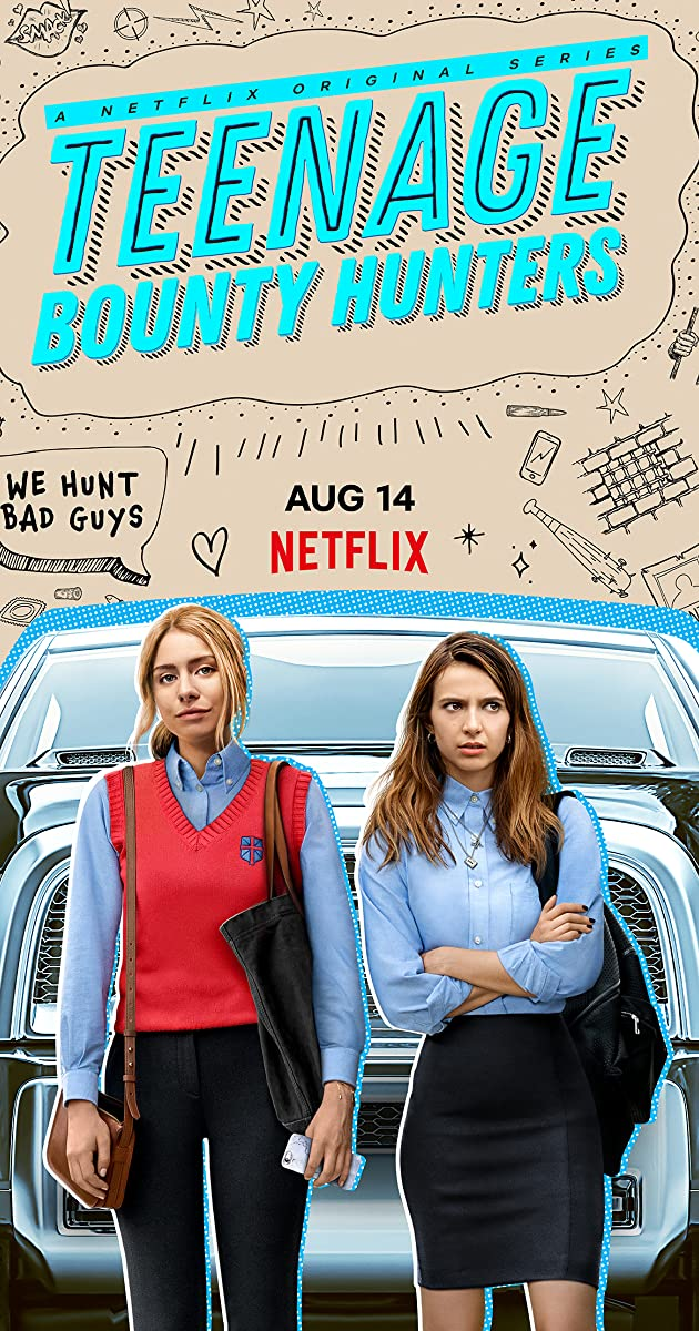 Teenage Bounty Hunters TV Series (2020): สาวซ่าล่าค่าหัว