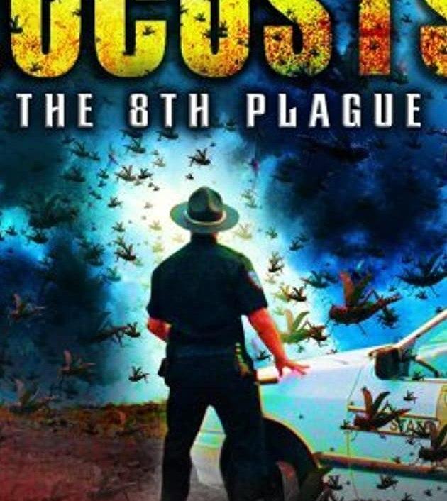 Locusts: The 8th Plague (2005): ฝูงแมลงนรกระบาดโลก