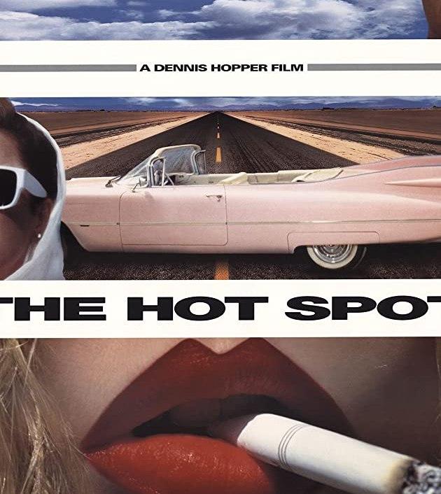 The Hot Spot (1990): ร้อนถูกจุด