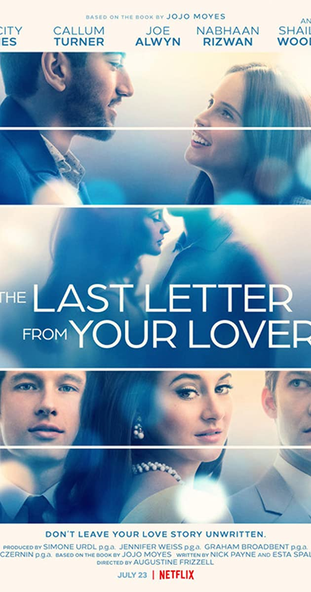 The Last Letter From Your Lover (2021): จดหมายรักจากอดีต