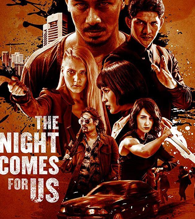 The Night Comes for Us (2018): ค่ำคืนแห่งการไล่ล่า