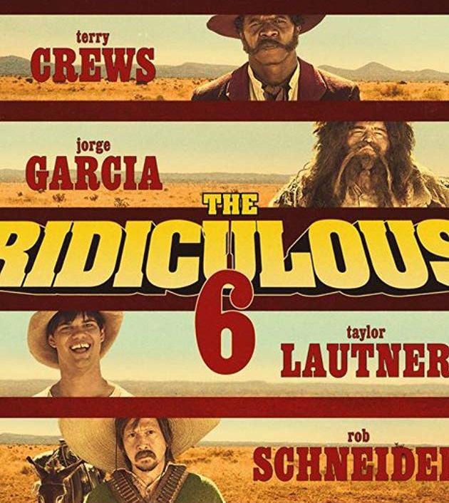 The Ridiculous 6 (2015) : หกโคบาลบ้า ซ่าระห่ำเมือง