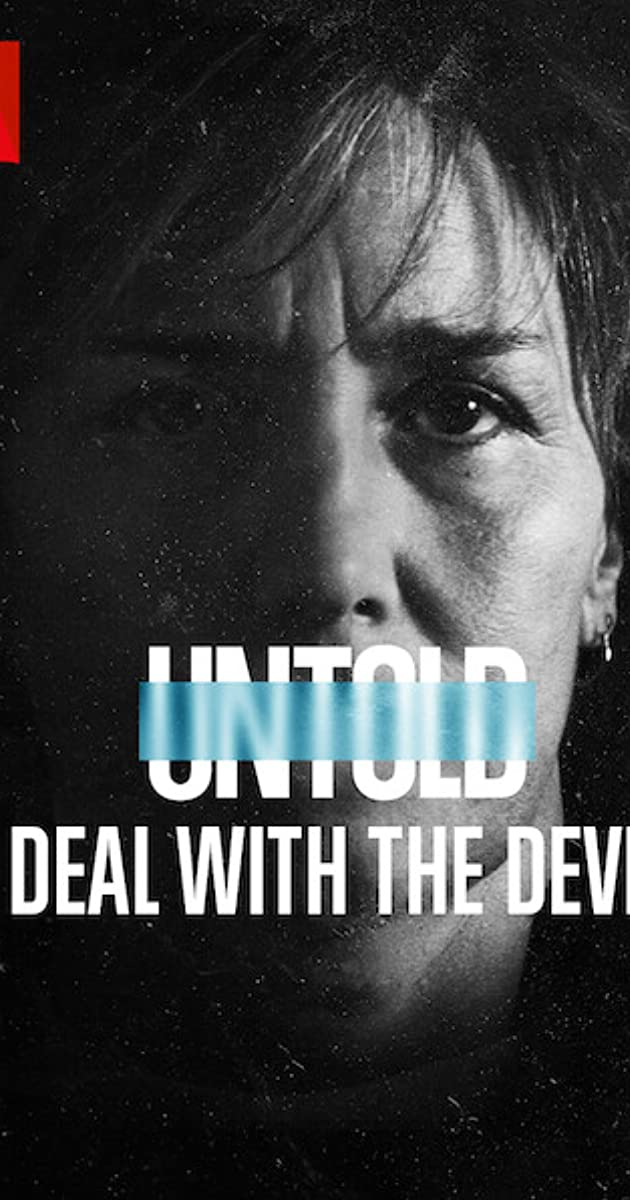 Untold: Deal With the Devil (2021): สัญญาปีศาจ