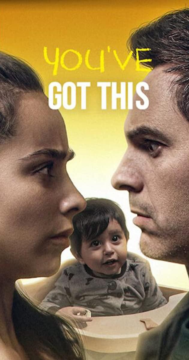 You've Got This (2020): คุณพ่อตัวสำรอง