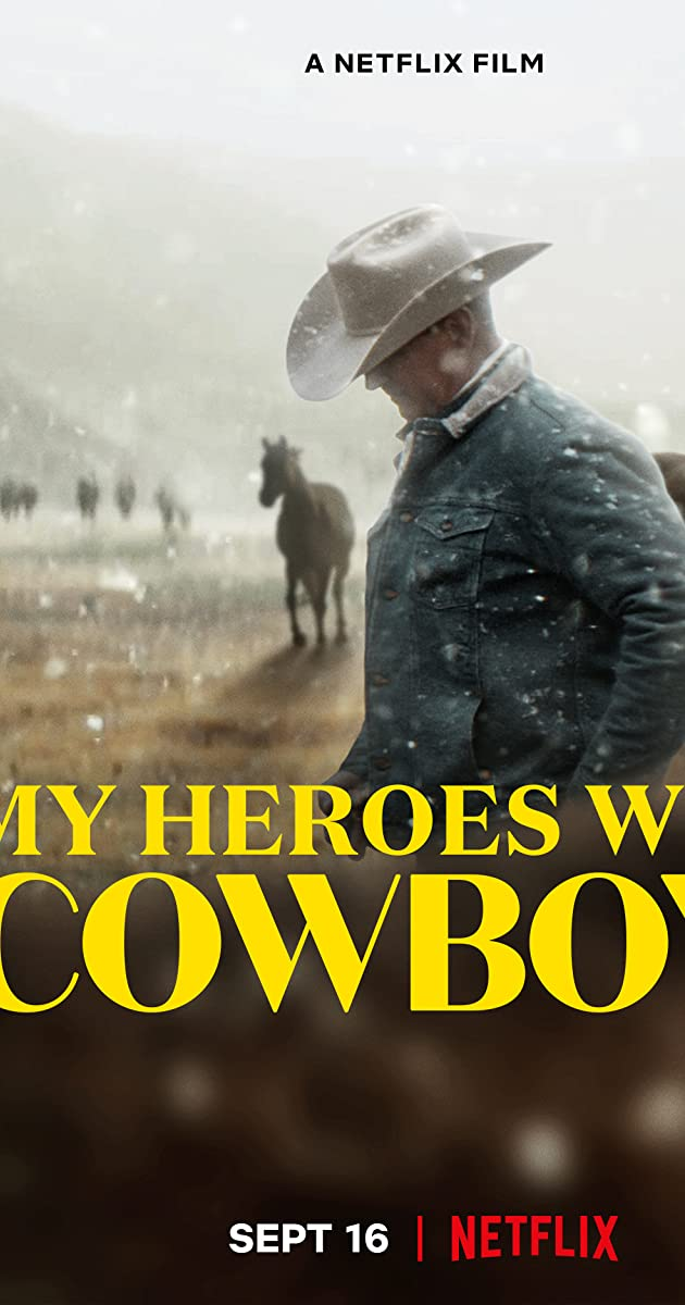 My Heroes Were Cowboys (2021): คาวบอยในฝัน
