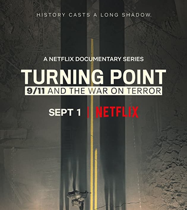 Turning Point: 9/11 and the War on Terror TV Series (2021)