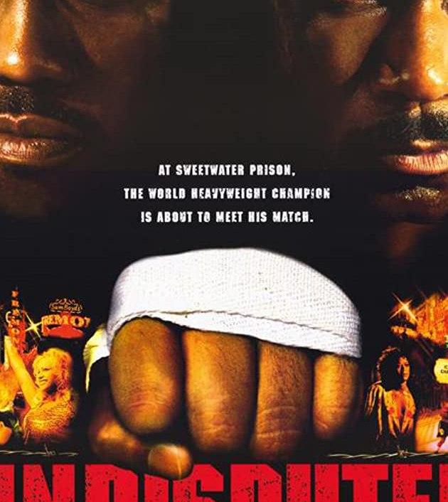 Undisputed (2002): ศึก 2 ใหญ่…ดวลนรกเดือด
