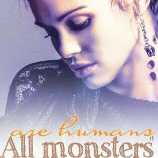 All Monsters Are Humans It