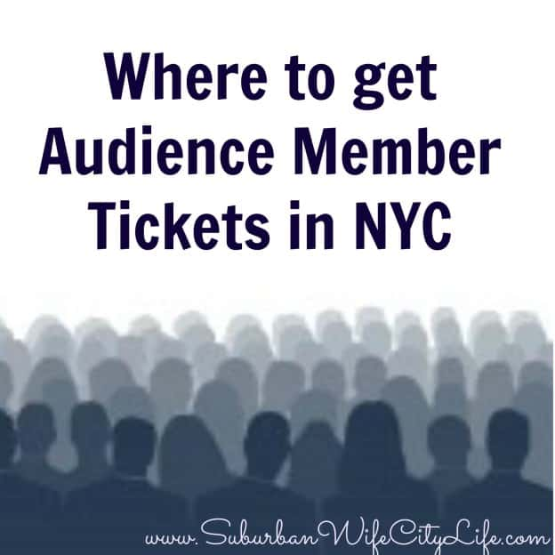 Where to get audience Member tickets in NYC