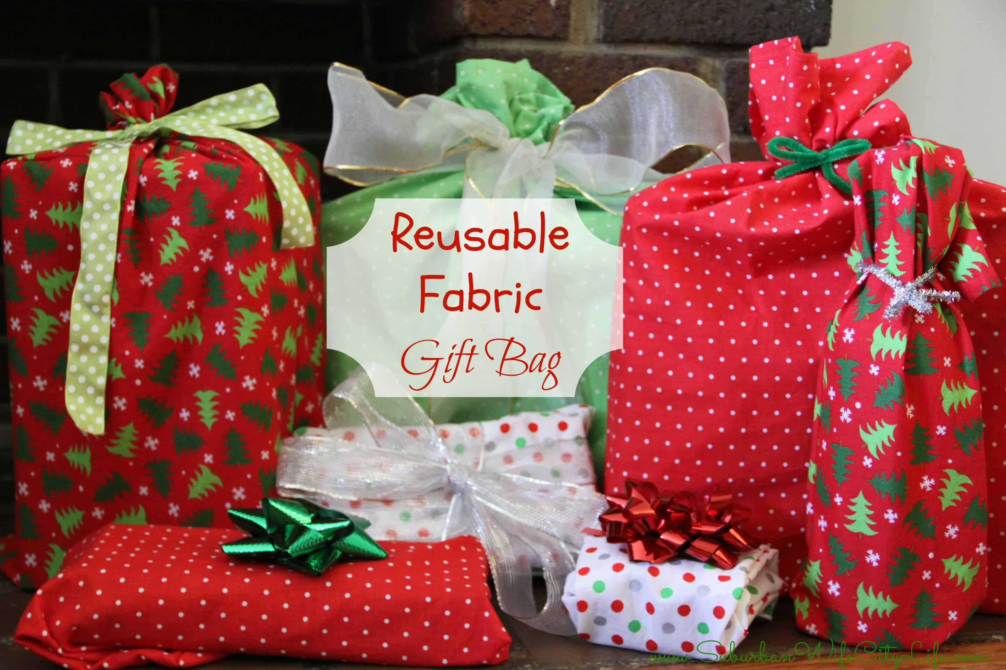 Gift Bag: DIY- Reusable Fabric Gift Bags