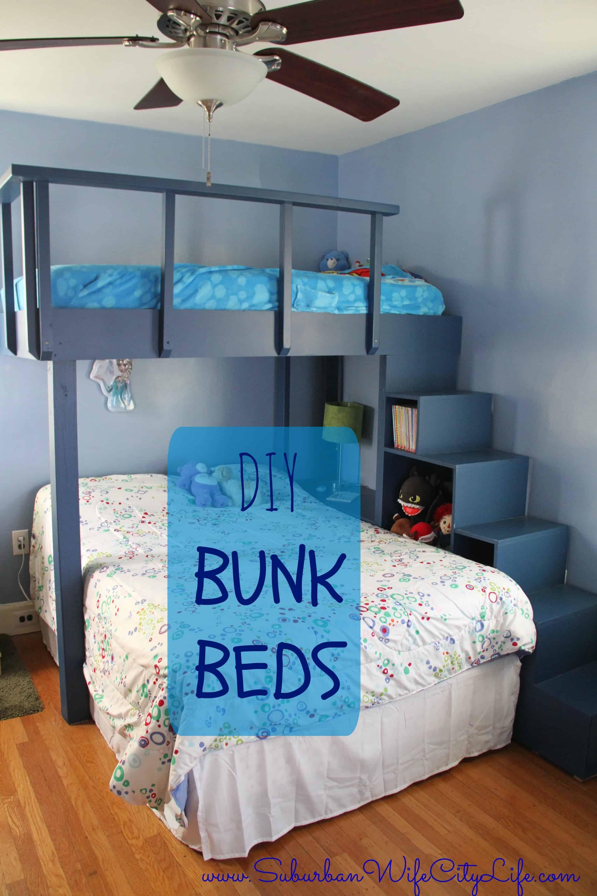 DIY Bunk Beds  Suburban Wife City Life