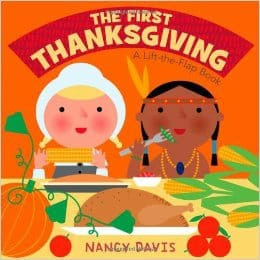 The First Thanksgiving A Lift the Flap Book