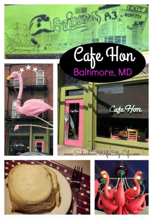 Cafe Hon- Baltimore, MD