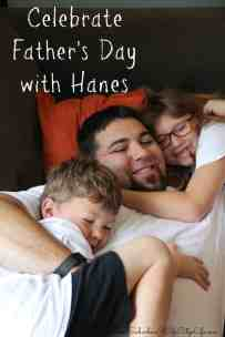 Celebrate Father's Day with Hanes & a Giveaway