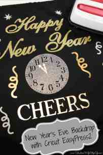 New Year's Eve Backdrop with Cricut EasyPress 2