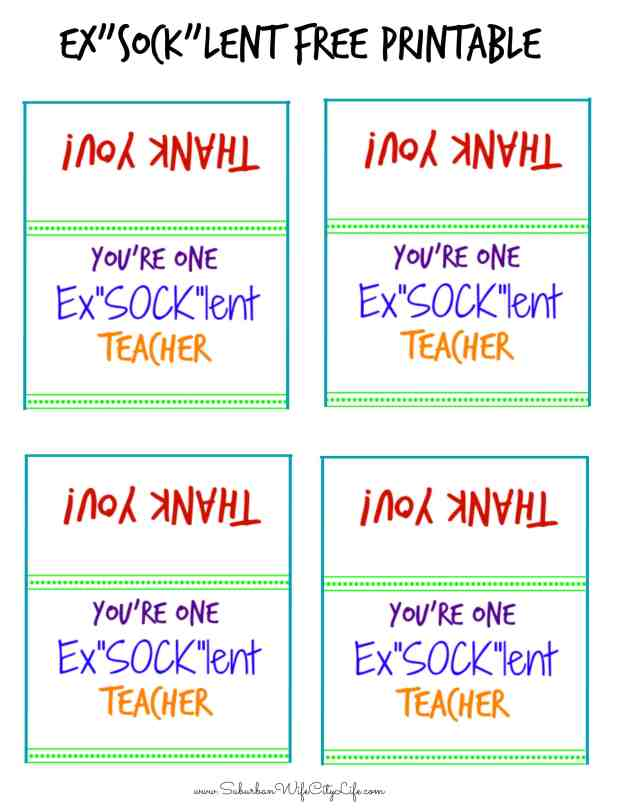 "Ex""Sock""lent Teacher Free Printable"