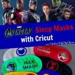Avengers Cricut Sleep Masks