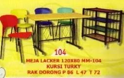Polaris Meja Lacker type MM 104+Kursi Turkey+Rak Dorong
