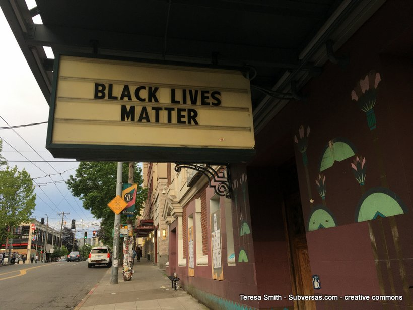 Black Lives Matter on a theater marquee at Capitol Hill autonomous zone