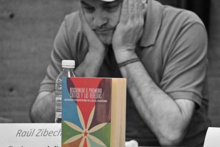 Apuntes para descolonizar el pensamiento, con Raúl Zibechi