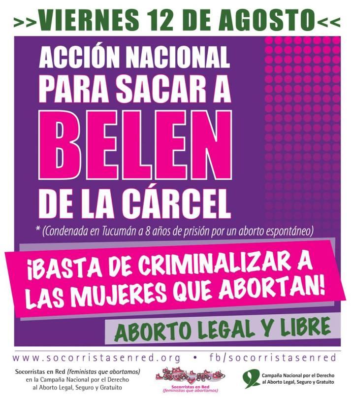 En aquel momento Belén, cumplía ya 2 años presa, acusada de aborto. Al momento de la publicación de esta entrevista, gracias a una amplia movilización Belén está fuera de prisión.