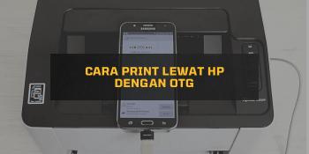 Cara Print lewat HP dengan OTG
