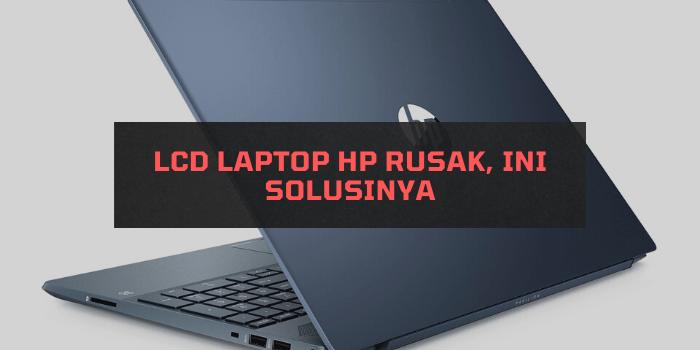 LCD Laptop HP Rusak