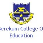 Berekum College of Education Admission Forms