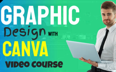 Graphic Design with Canva – Video Course
