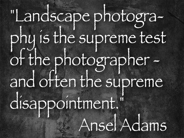 images?q=tbn:ANd9GcQh_l3eQ5xwiPy07kGEXjmjgmBKBRB7H2mRxCGhv1tFWg5c_mWT Ideas For Landscape Photography Quotes Ansel Adams @capturingmomentsphotography.net