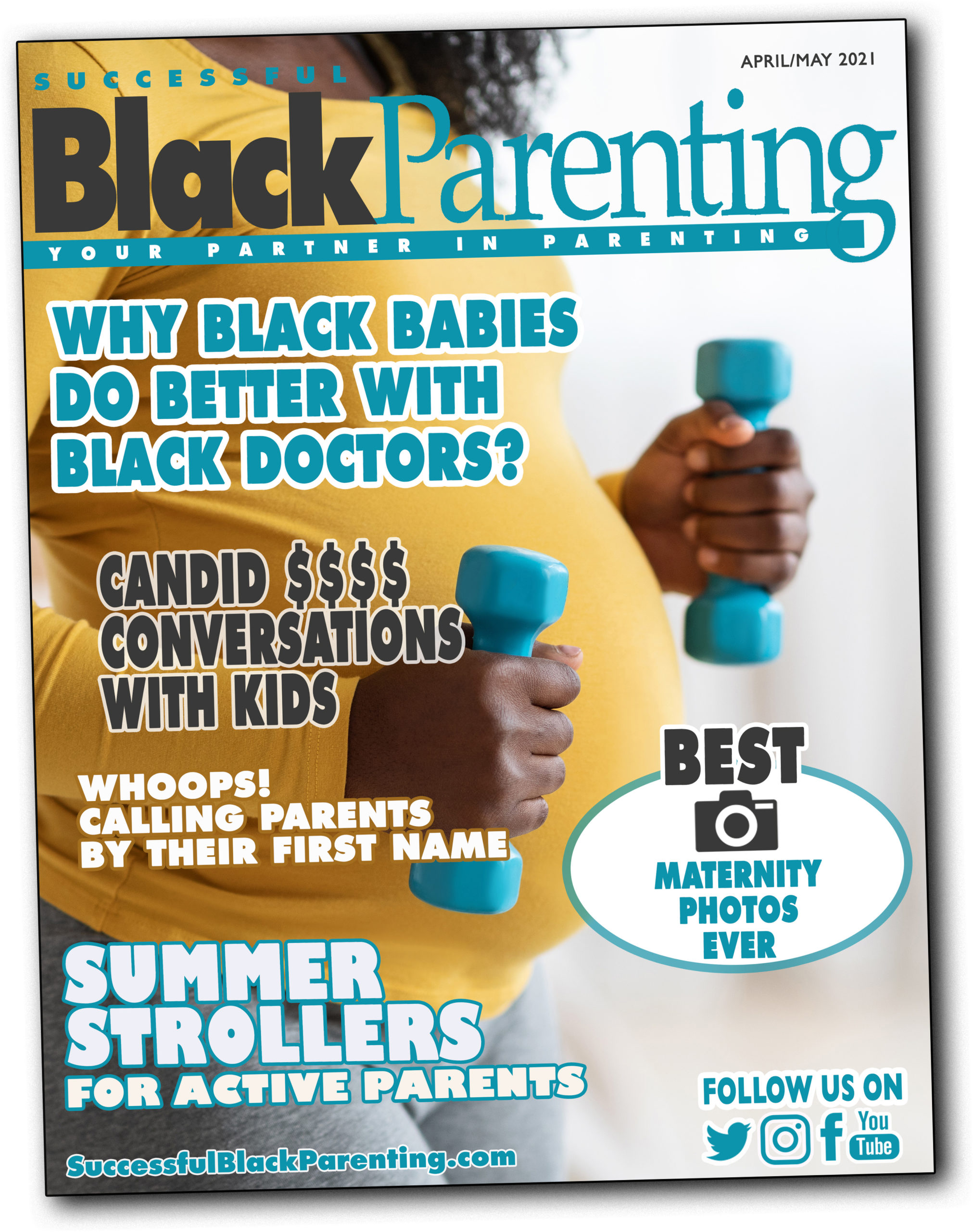APRIL/MAY 2021 - Successful Black Parenting Magazine