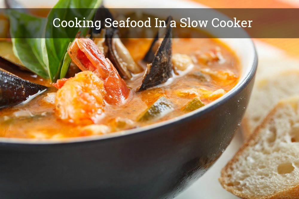 cooking seafood in a slow cooker
