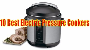 Best Electric Pressure Cooker