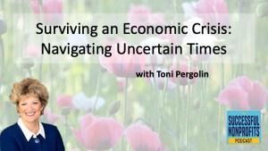 Navigating Uncertain Times with Toni Perglin, Nonprofits, Crisis