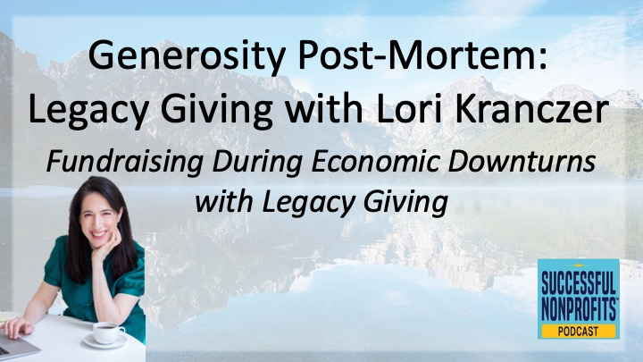Fundraising During Economic Downturns with Legacy Giving