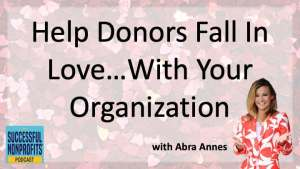 Podcast How To Make All Your Donor Relationships Happily Ever