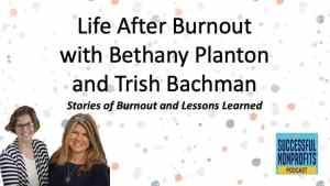 Podcast Stories of Burnout and Lessons Learned