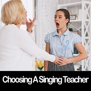 choosing a singing teacher