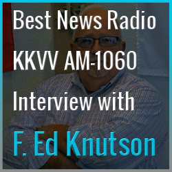 Best News Radio KKVV AM-1060 Interview with F. Ed Knutson on the Success, Motivation & Inspiration podcast.