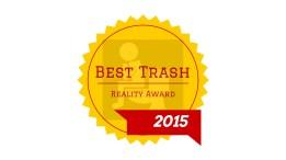 Best Trash Reality Award