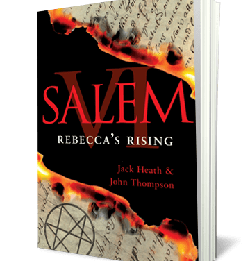 Discover What Awaits John Andrews in the Newest Installment of the Spellbinding Salem Witch Trilogy