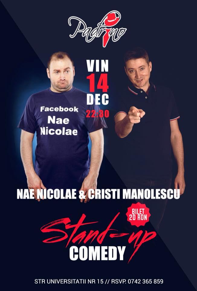 Stand-up comedy cu Nae Nicolae și Cristi Manolescu