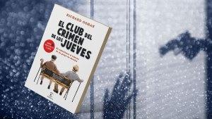 Portada del posteo de El club del crimen de los jueves: Los abuelos de Spielberg detectives de la tercera edad